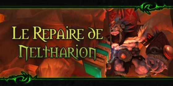 Legion : Donjon, repaire de Neltharion