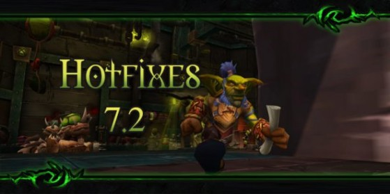 WoW : Correctifs en jeu du patch 7.2