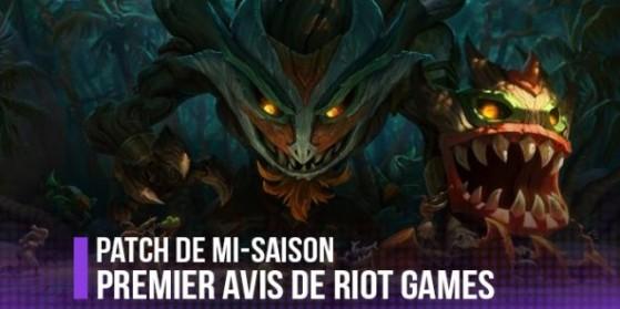 Patch de Mi-Saison: premier avis de Riot