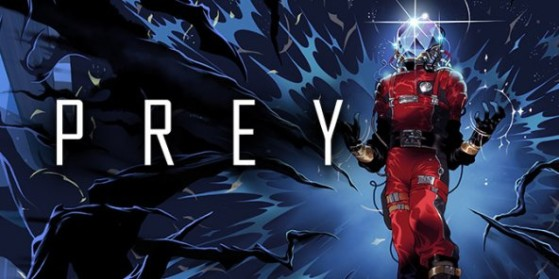 Test : Prey, PC, PS4, Xbox One