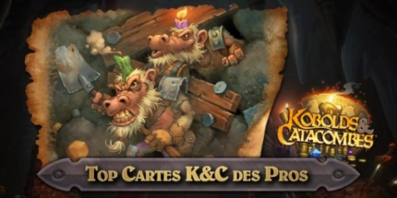 Hearthstone, le Top Cartes K&C des pros