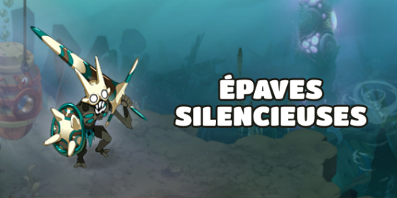 Dofus : Épaves silencieuses