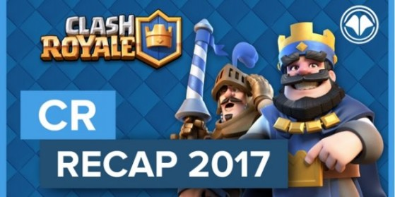 Clash Royale, Bilan 2017