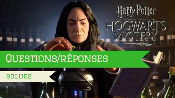 Harry Potter Hogwarts Mystery : Réponses aux questions