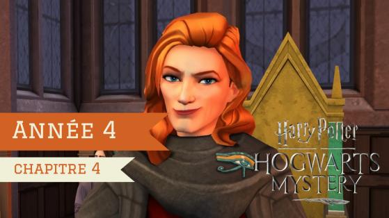 Harry Potter Hogwarts Mystery : Soluce Année 4 - Chapitre 4