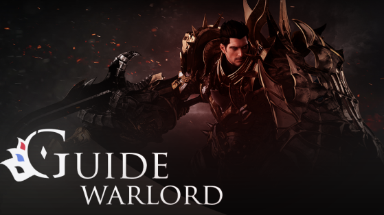 Lost Ark : Guide Warlord