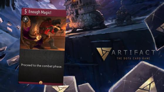 Artifact : Enough Magic!