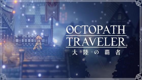 Square Enix annonce Octopath Traveler sur mobile