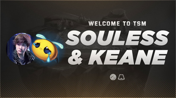 TFT LoL : TSM recrute Souless & Keane