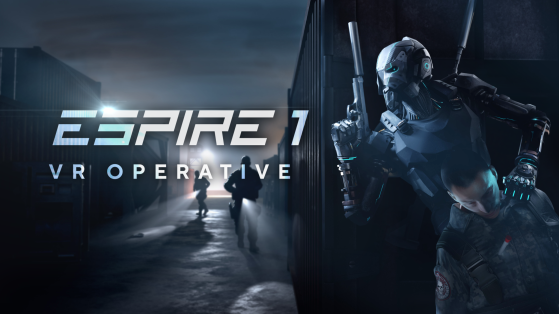 Test Espire 1 - VR Operative sur Oculus Rift, Oculus Quest, HTC Vive, Valve Index, WMR, PSVR