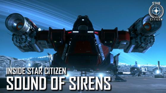Inside Star Citizen : Le chant des sirènes