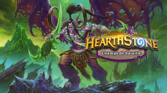 Hearthstone Battlegrounds : Deux nouveaux héros Illidan Hurlorage et Fongimancien Flurgl