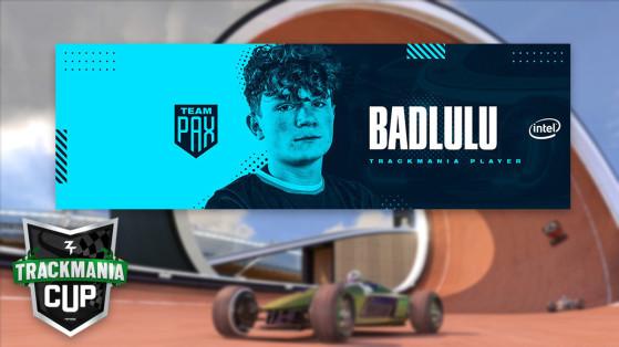 Trackmania Cup : Entretien avec Badlulu de la team PAX by Domingo