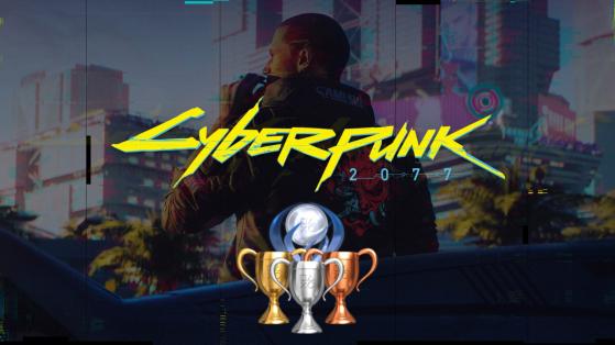 Liste des trophées de Cyberpunk 2077
