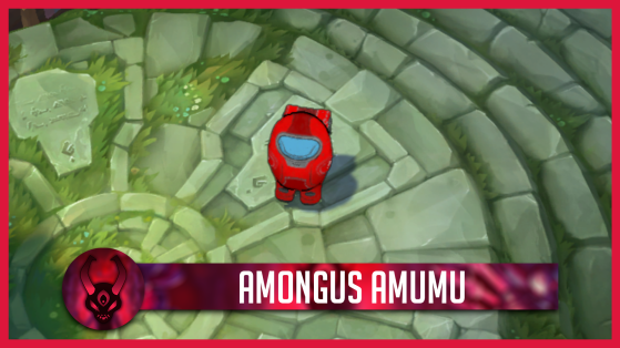 LoL : Amumu is sus, le skin Among Us que l'on aimerait voir sur League of Legends