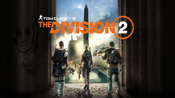 Test The Division 2 PS4, PC, Xbox One