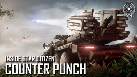 Inside Star Citizen: Counter Punch   Summer 2019