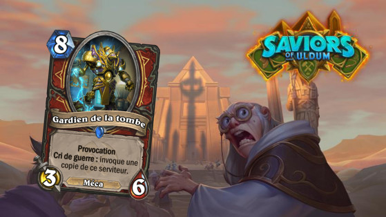 Hearthstone Aventuriers d'Uldum : Gardien de la tombe (Tomb Warden)