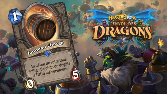 Hearthstone Envol des Dragons : nouveau serviteur rare Neutre Tonneau chargé