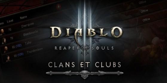 Reaper of Souls : Système de Clans