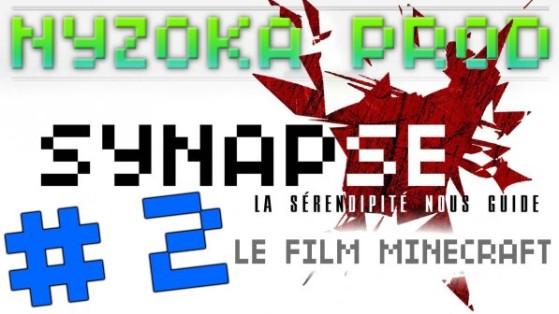 Minecraft Film : Synapse épisode 2