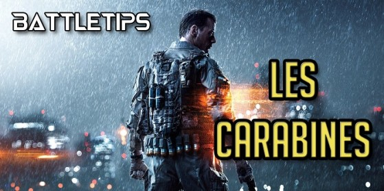 BF4 : Les carabines