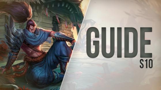 Yasuo Top S10 : build, runes et stuff - Guide LoL