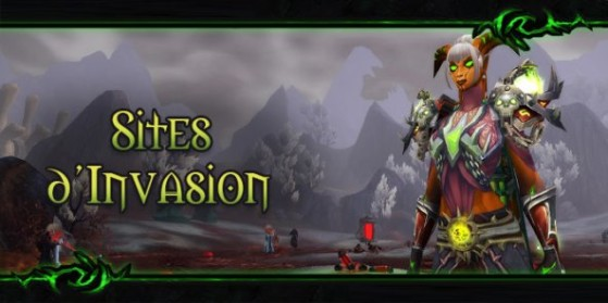Patch 7.3 : Les Sites d'Invasion