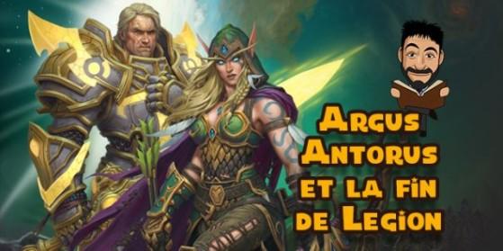 Argus, Antorus, et la fin de Legion