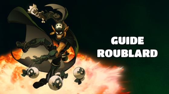 Dofus : Guide de classe : Le Roublard
