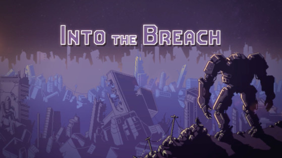 Into the Breach : Test