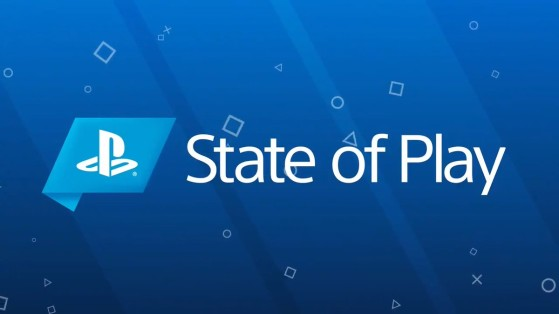 PlayStation : evènement, State of Play, récapitulatif, annonce