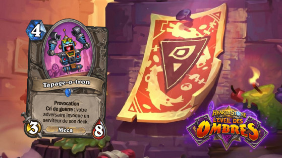 Hearthstone L'Eveil des Ombres : Tapage-o-tron (Hecklebot)