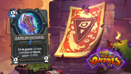 Hearthstone L'Eveil des Ombres : Lame mystérieuse (Mysterious Blade)