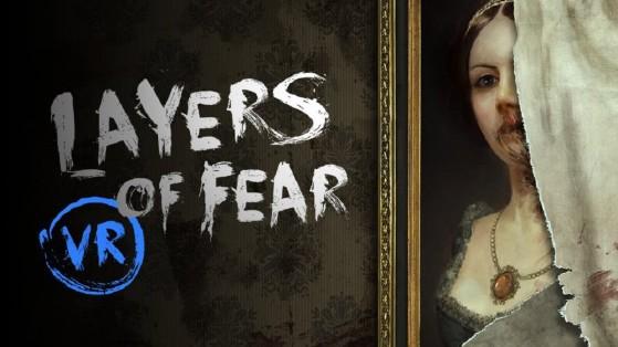 Test Layers of Fear VR sur Oculus Rift, HTC Vive, Valve Index