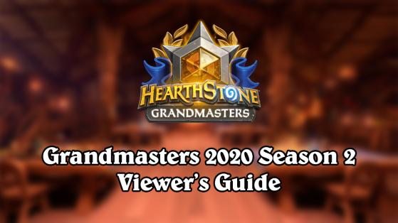 Hearthstone GrandMasters 2020 Saison 2 : Guide du spectateur, date, format, joueurs, suivi