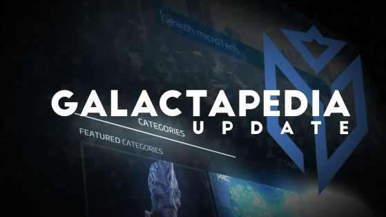 Star Citizen : Mise à jour Galactapedia 23 Février 2021