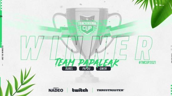TrackMania Cup 2021 : Papou, Gwen et Aurel vainqueurs