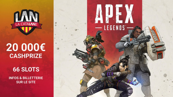 Apex Legends : La Catalane 2019 avec son tournoi à 20 000€