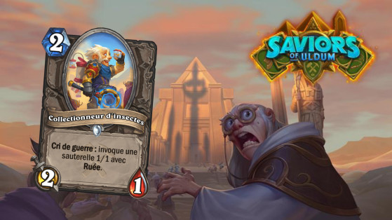 Hearthstone Aventuriers d'Uldum : Collectionneur d'insectes (Bug Collector)