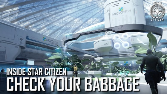 Inside Star Citizen: Check Your Babbage | Summer 2019