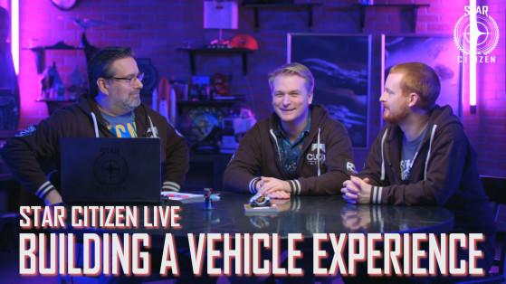 Star Citizen Live : L'expérience des vaisseaux et véhicules
