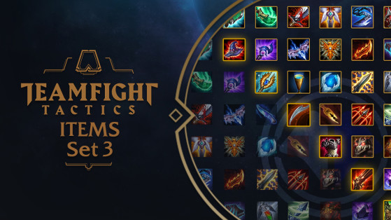 LoL - TFT Set 3 Galaxies : items, objets, cheat sheet TFT, Combat Tactique, Teamfight Tactics