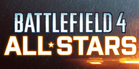 Battlefield 4 : All-Stars