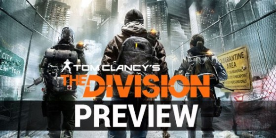 Preview de The Division, PS4, Xbox, PC
