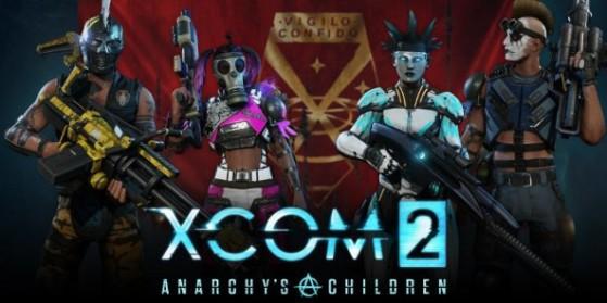 XCOM 2 : DLC Enfants de l'anarchie