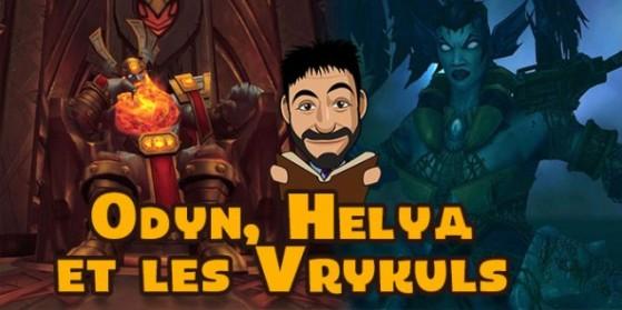 Histoire d'Odyn, Helya et des Vrykuls