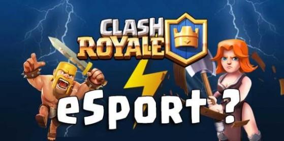 Clash Royale: est-il eSport ou non ?