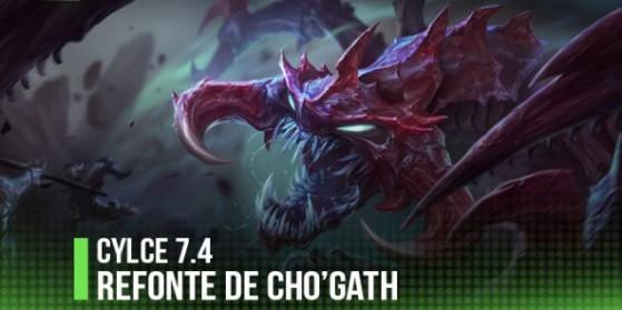 Patch 7.4: Rework de Cho'Gath