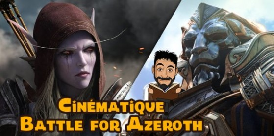 Cinématique de Battle for Azeroth